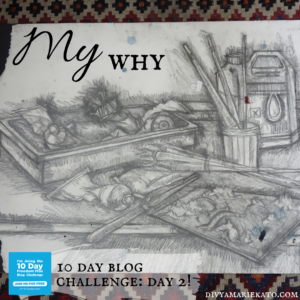 day-2-blog-challenge-why