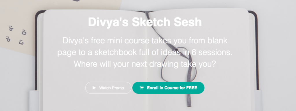 Divya's Free Mini Art Course:  Sketch Sesh