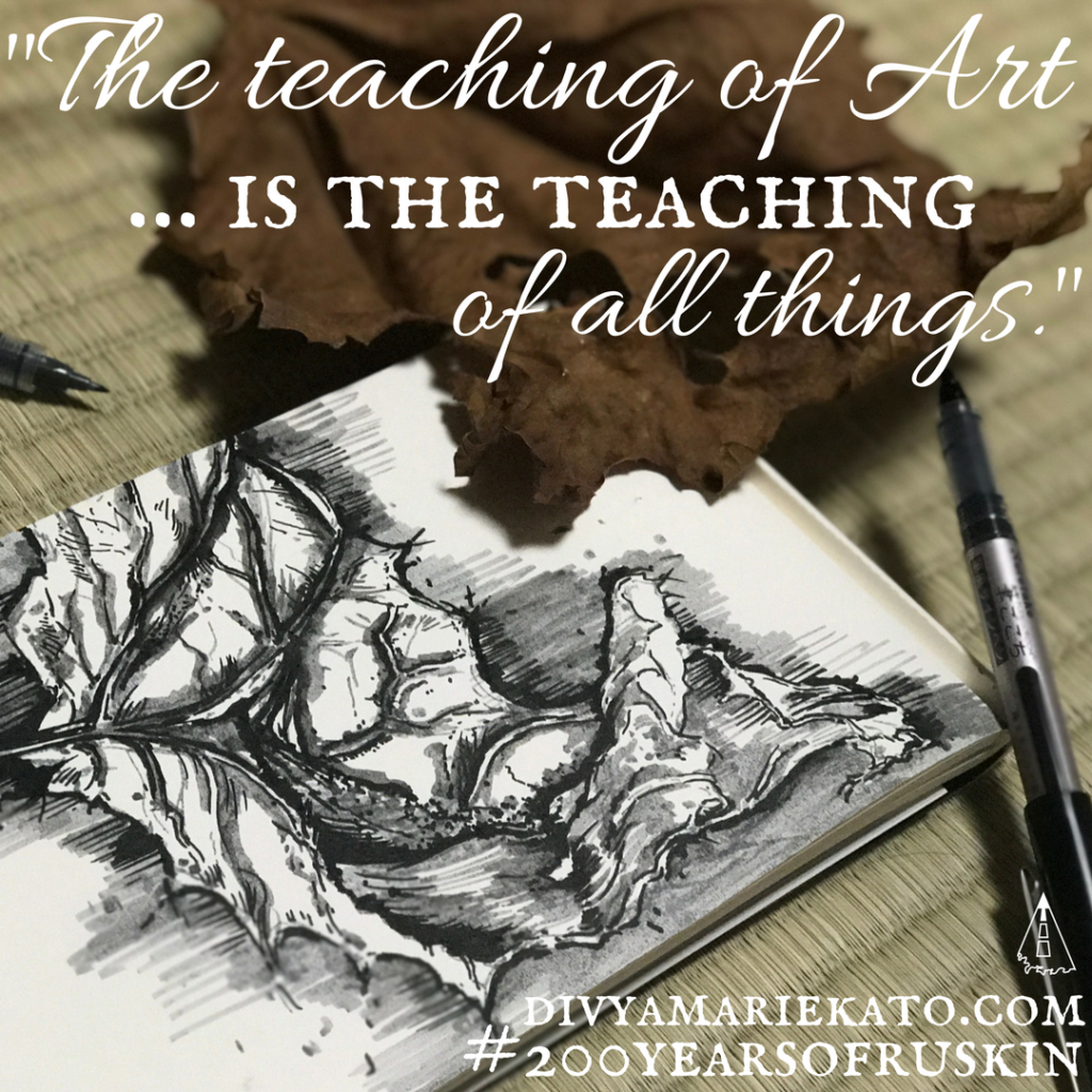 Art & Education Ruskin Quote