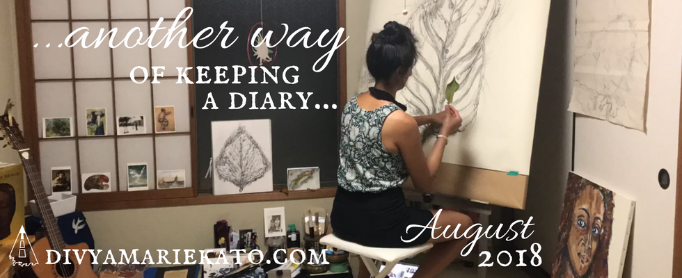 Art As A Diary Divya Marie Kato August 2018