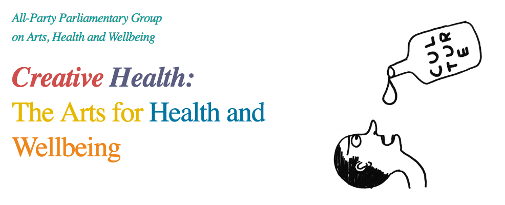 Creative Health: The Arts For Health & Wellbeing